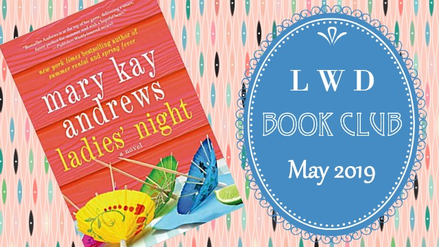 LWD Book Club May 2019