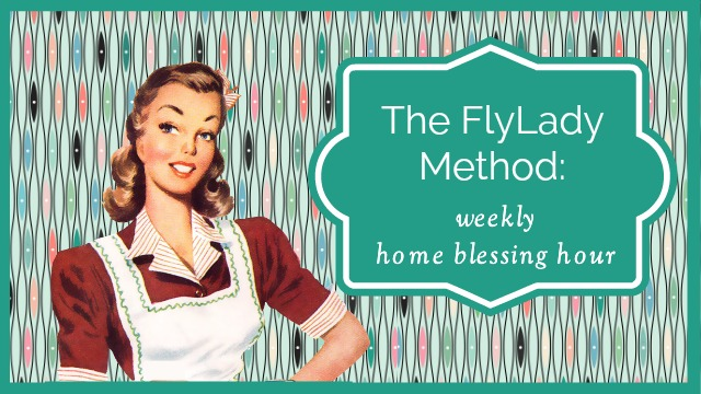 FlyLady home blessing hour
