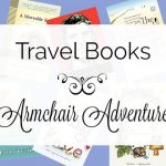 Travel Books ~ Armchair Adventure