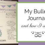 My Bullet Journal and How I Use It