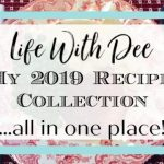 My 2019 Recipe Collection ~ All in One Place!