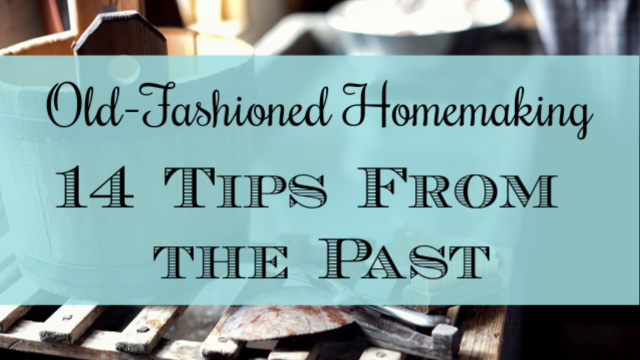 Old-Fashioned Homemaking