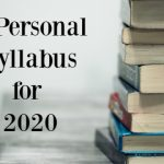 A Personal Syllabus for 2020
