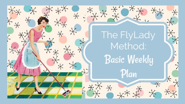 FlyLady Weekly Plan