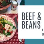 Beef and Beans ~ A Depression Era Recipe