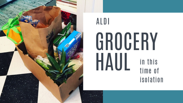Grocery Haul in time of Isolation