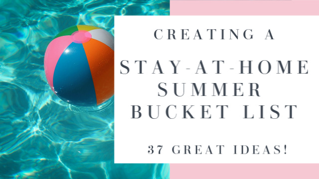 At Home Summer Bucket List