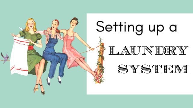 Setting Up a Laundry System