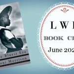 LWD Book Club ~ The Bluest Eye