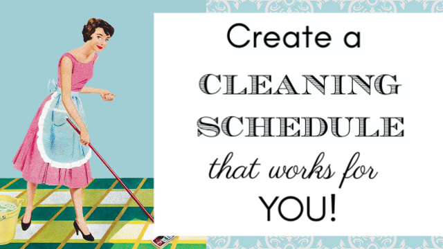 Create a Cleaning Schedule
