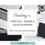 Creating a Social Media Manifesto