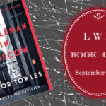 LWD Book Club ~ A Gentleman in Moscow