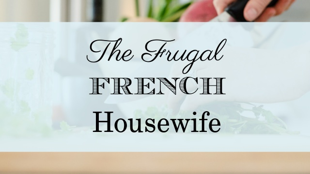 The Frugal French Housewife