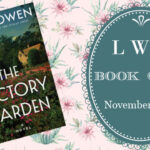 LWD Book Club ~ The Victory Garden