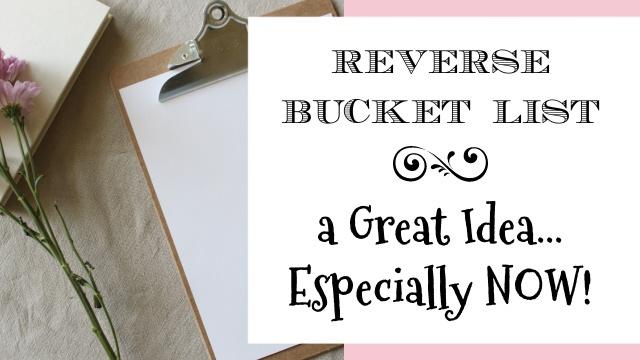 Reverse Bucket List - graphic