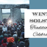 Winter Solstice ~ Traditions and Celebrations