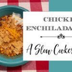 Chicken Enchilada Soup ~ A Slow Cooker Recipe