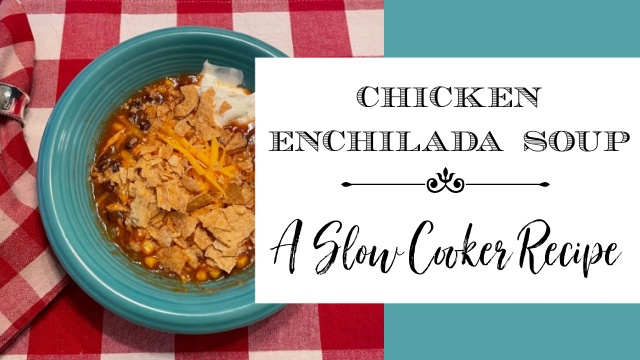 image bowl of chicken enchilada soup with graphic overlay