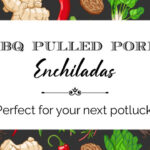BBQ Pulled Pork Enchiladas ~ I hadn't planned to share this recipe