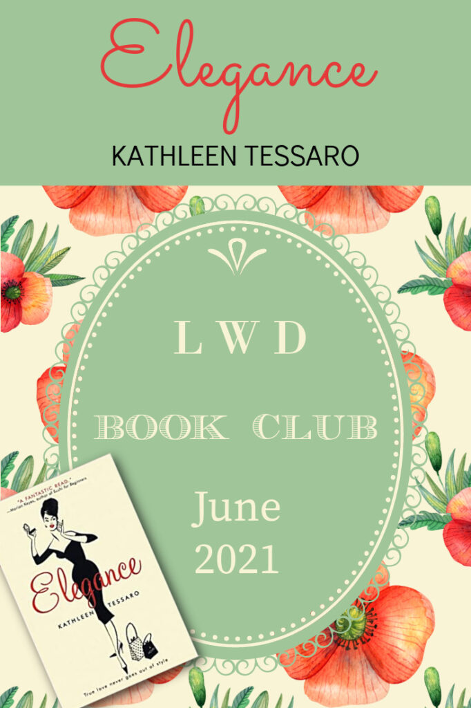 LWD Book Club ~ Elegance