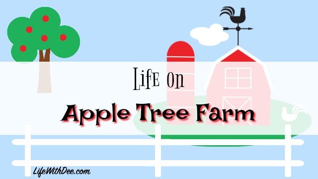 Life on Apple Tree Farm