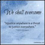 We shall overcome…