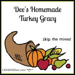 Dee's Homemade Turkey Gravy