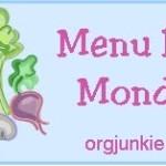 Menu Monday ~ July 22, 2013