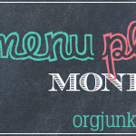 Menu Monday ~ September 1, 2014