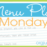 Menu Monday ~ March 9, 2015