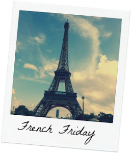 French Friday ~ Living the Good Life