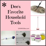 Dee's favorite household tools