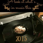 Timely Tunes ~ Favorite 100 Songs of 2015