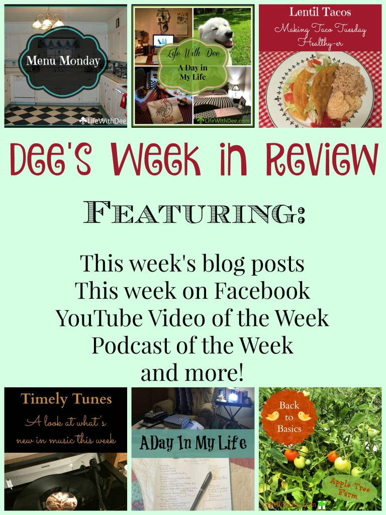 Dee's Week in Review ~ 1/23/16