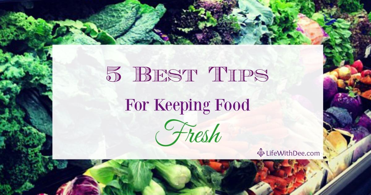 Keeping Food Fresh