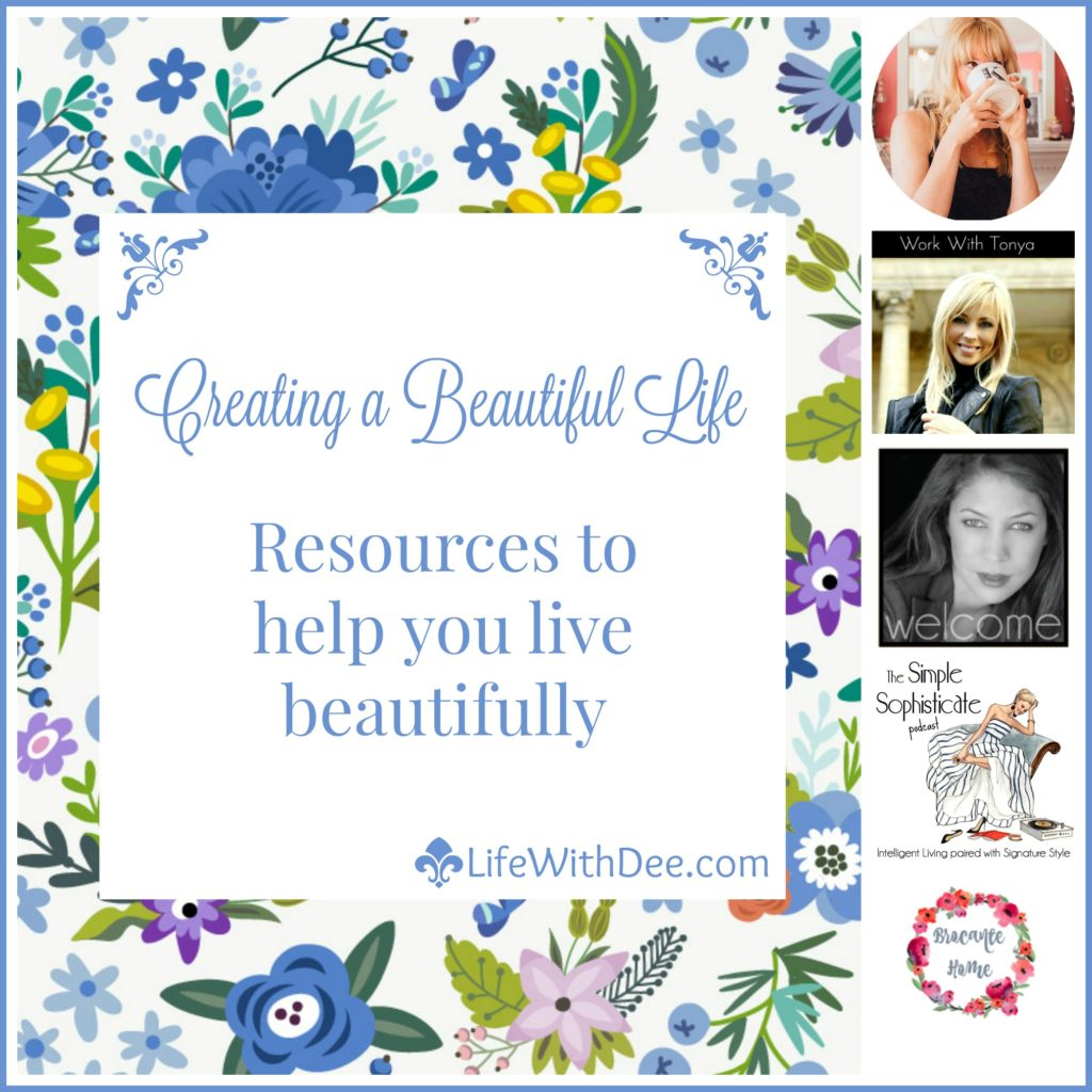 Resources to Help You Live a Beautiful Life