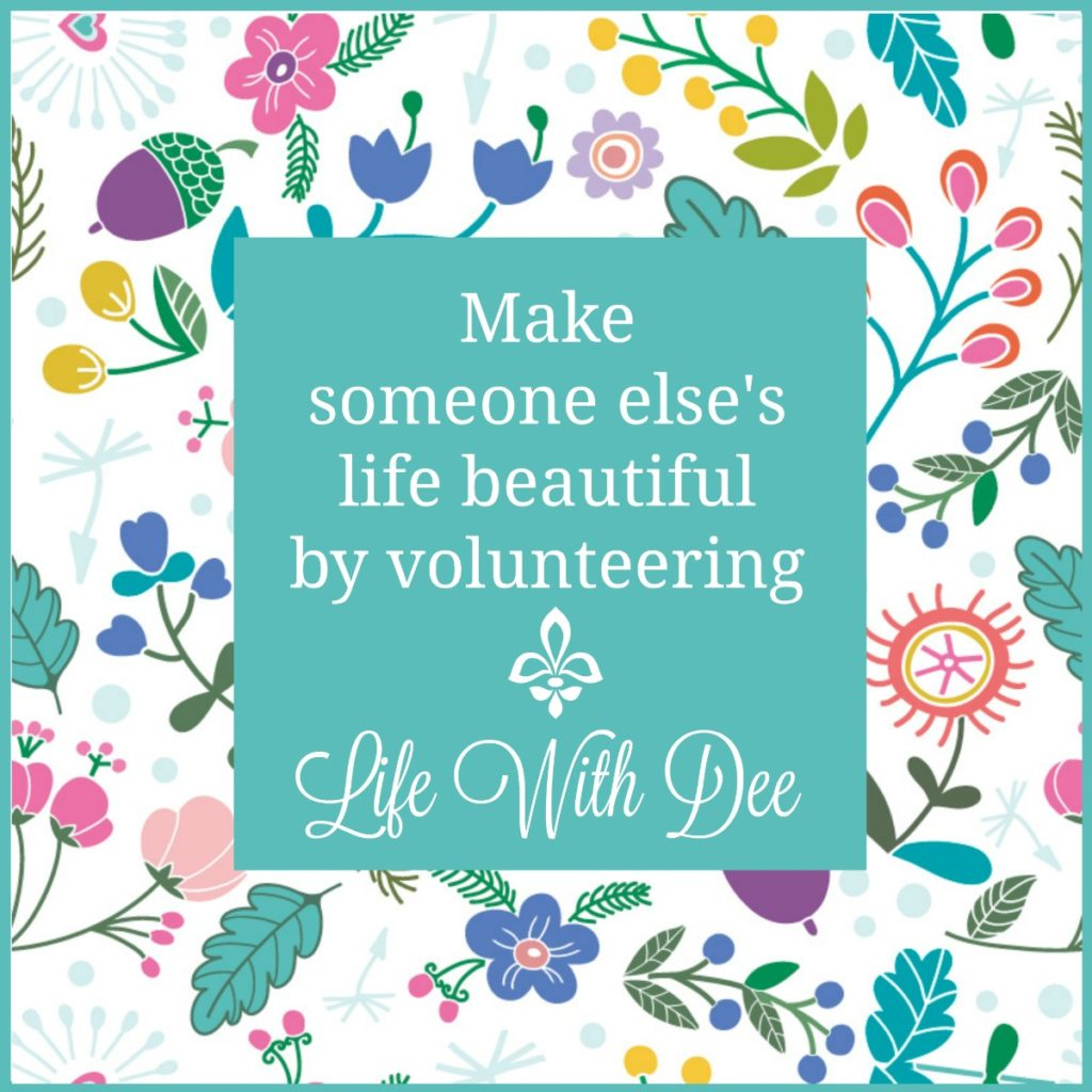 Make someone else's life beautiful
