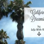 Timely Tunes ~ California Dreaming