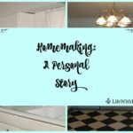 Homemaking: A Personal History