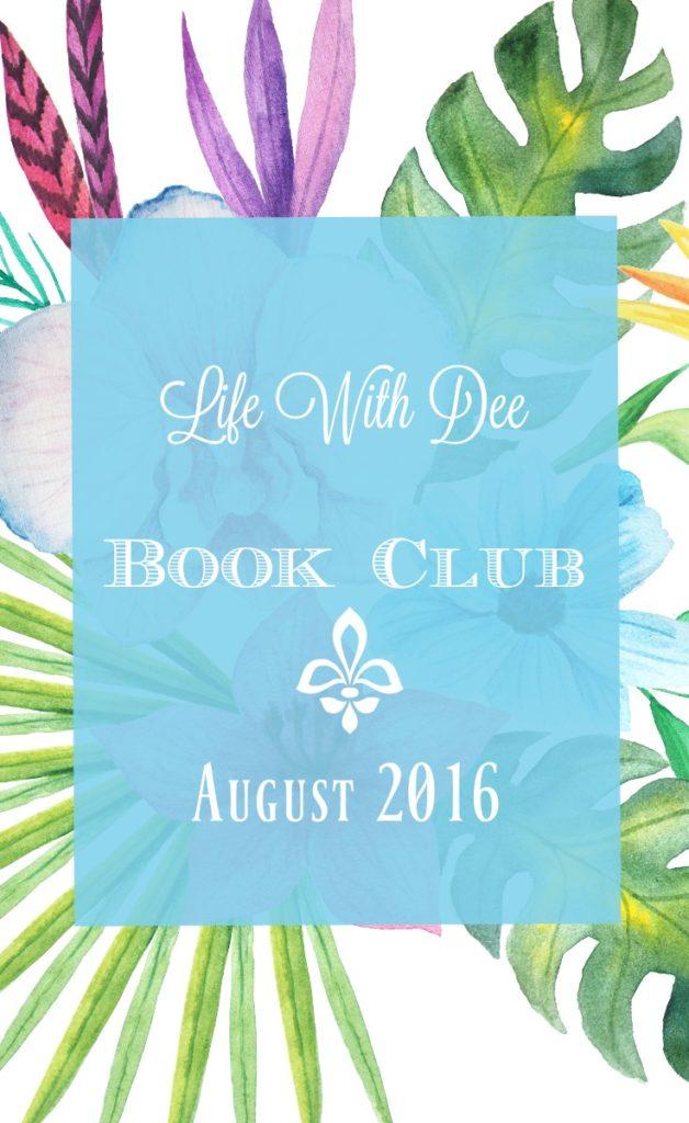 LWD Book Club ~ August