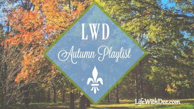LWD Autumn Playlist