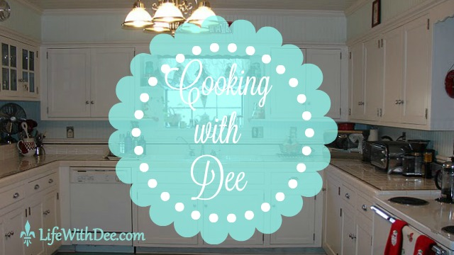 Cooking With Dee