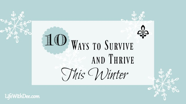 Survive and Thrive This Winter
