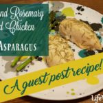Lemon & Rosemary Baked Chicken With Asparagus ~ A Guest Post Recipe