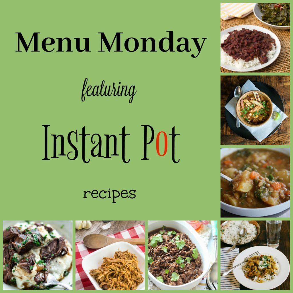 Menu Monday ~ Instant Pot Recipes