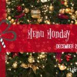 Menu Monday ~ December 26, 2016