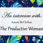An Interview With The Productive Woman