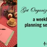 A Weekly Planning Session