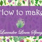 Homemade Lavender Linen Spray