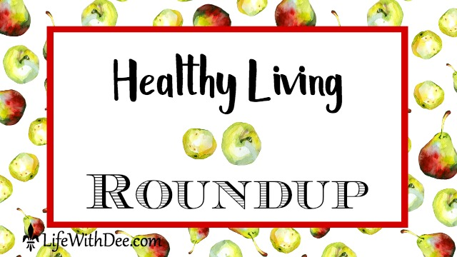 Healthy Living Roundup